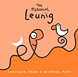 img - for The Essential Leunig: Cartoons from a Winding Path book / textbook / text book
