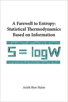 Libros Ebook Descargar Farewell To Entropy, A: Statistical Thermodynamics Based On Information: 0 Kindle A PDF