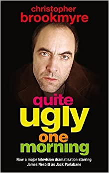 Book Quite Ugly One Morning by Christopher Brookmyre (2004-09-02)