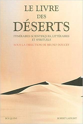 Le Livre Des Deserts Itineraires Scientifiques