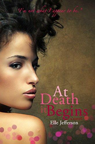 At Death It Begins (ADIB Book 1)