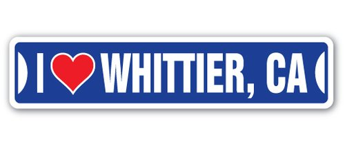 ([SignJoker] I LOVE WHITTIER, CALIFORNIA Street Sign ca city state us wall road décor gift Wall Plaque Decoration)