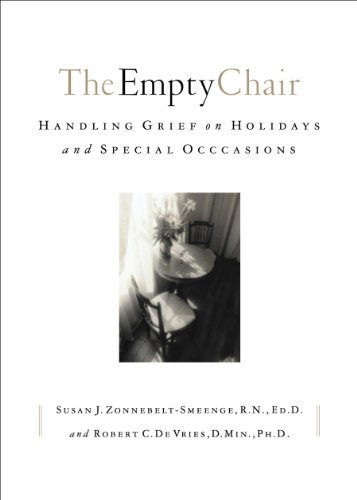 The Empty Chair Handling Grief On Holidays And Special Occasions