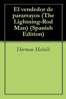-Rod Man) (Spanish Edition) eBook: Herman Melville: Kindle Store