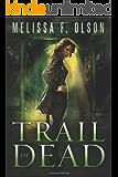 Trail of Dead (Scarlett Bernard Book 2)
