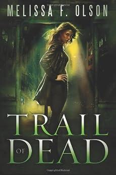 Trail of Dead (Scarlett Bernard Book 2) by [Olson, Melissa F.]