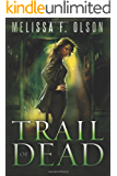 Trail of Dead (Scarlett Bernard Book 2)