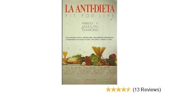 ANTI-DIETA, LA: HARVEY DIAMOND: 9788486344160: Amazon.com: Books