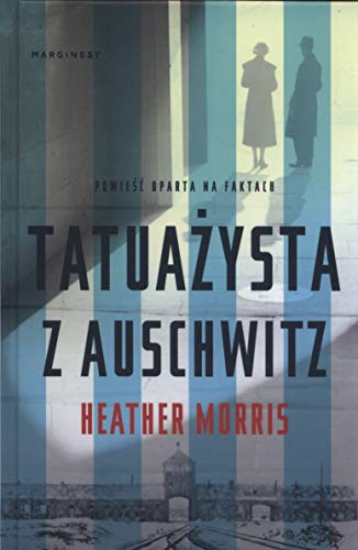 Book cover from Tatuazysta z Auschwitz by Heather Morris