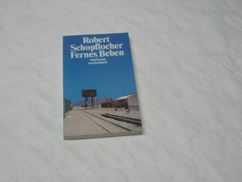 Suhrk.TB.3465 Schopflocher.Fernes Beben [Paperback] [Jan 01, 2003] Unknown