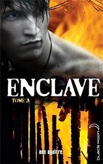 Enclave, tome 3 : La horde par Aguirre