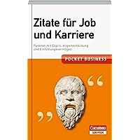 Pocket Business. Zitate für Job und Karriere (Cornelsen Scriptor - Pocket Business)