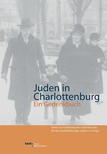 Juden in Charlottenburg: Ein Gedenkbuch