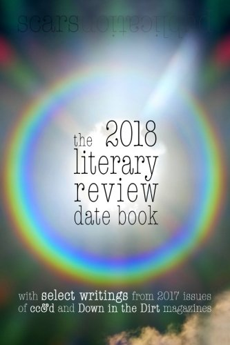 the 2018 literary review date book: Scars Publications 2017 poetry collection book and 2018 calendar