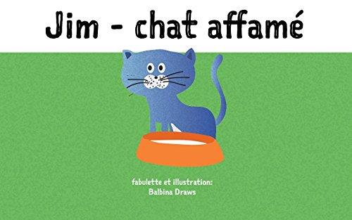 Livres Pour Bebe Jim Chat Affame Histoire Pour Dormir