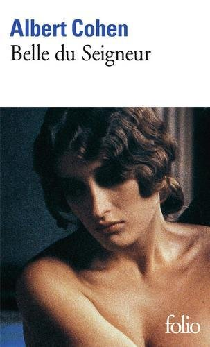 Belle du Seigneur Poche – 12 février 1998 Albert Cohen Gallimard 2070404021 Romans