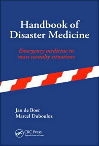 Handbook of Disaster Medicine: Emergency Medicine in Mass Casualty Situations