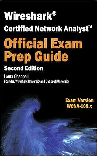 Wireshark Certified Network Analyst Exam Prep Guide (Second