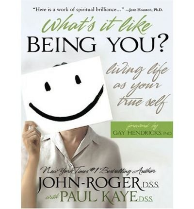 Download What's It Like Being You?: Living Life as Your True Self! (Paperback) - Common pdf