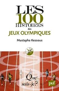 Les 100 histoires des jeux Olympiques, Kessous, Mustapha