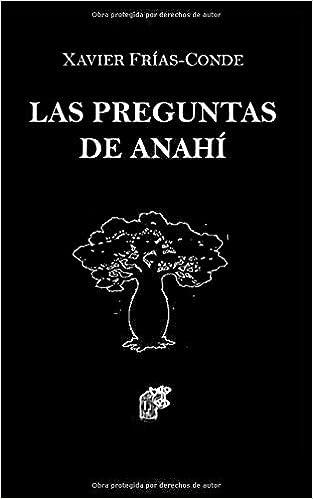 Las preguntas de Anahí de Xavier Frias Conde