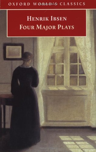 Four Major Plays: A Doll's House, Ghosts, Hedda Gabler, The Master Builder (Oxford World's - Mcfarlane Doll