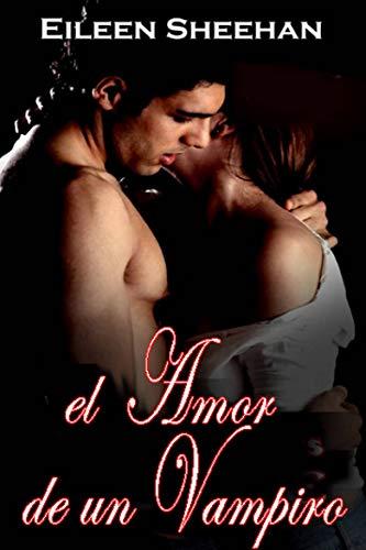 El amor de un vampiro (Spanish Edition) ()