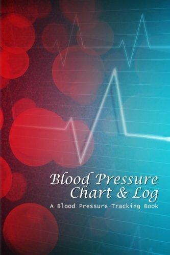 Blood Pressure Chart   Log  A Blood Pressure Tracking Book  6X9