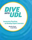 Dive into UDL: Immersive Practices to Develop