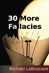 30 More Fallacies Paperback