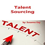 Talent Sourcing | Susanna Kay