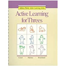 ACTIVE LEARNING FOR THREES (ACTIVE LEARNING SERIES)