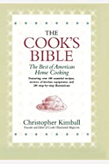 The Cook's Bible: The Best of American Home Cooking Hardcover