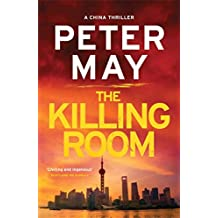 The Killing Room (The China Thrillers Book 3)