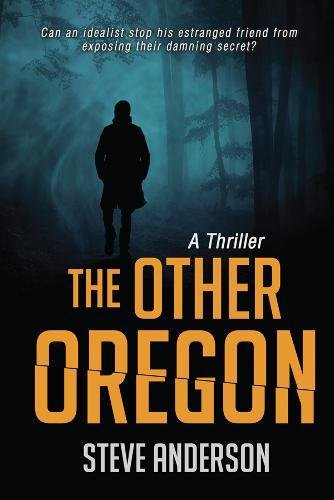 The Other Oregon: A Thriller (Other Allied Movement)