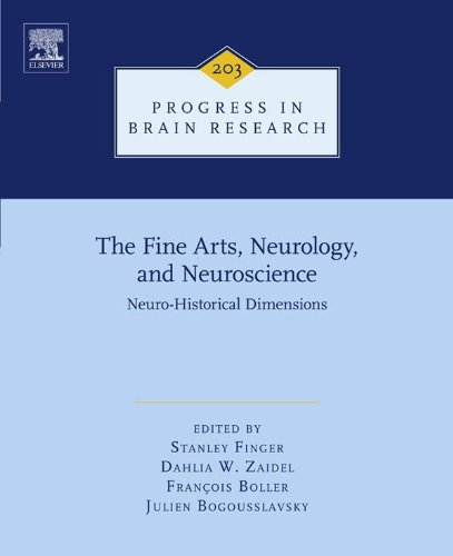 The Fine Arts, Neurology, and Neuroscience: Neuro-Historical Dimensions (Progress in Brain Research) Pdf