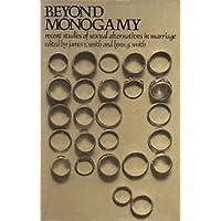 Beyond Monogamy: Recent Studies of Sexual Alternatives in Marriage