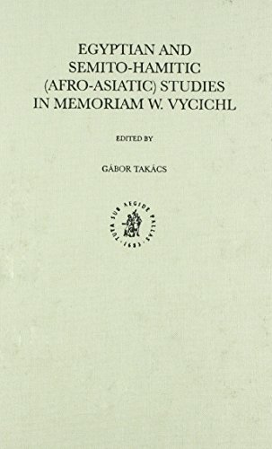 Egyptian and Semito-Hamitic (Afro-Asiatic) Studies in Memoriam W. Vycichl: In Memoriam W. Vycichl (Studies in Semitic Languages and Linguistics) ... Languages and Linguistics Studies in Semi) by Brill