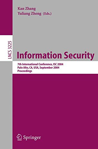 Information Security: 7th International Conference, ISC 2004, Palo Alto, CA, USA, September 27-29, 2004, Proceedings (Le