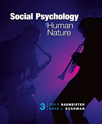 Social Psychology And Human Nature Comprehensive Edition