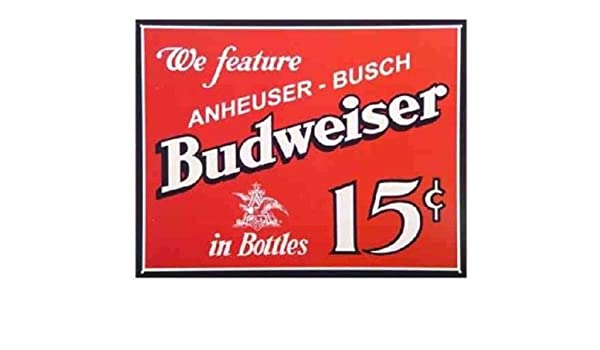 Tin Sign Budweiser 15 Cents