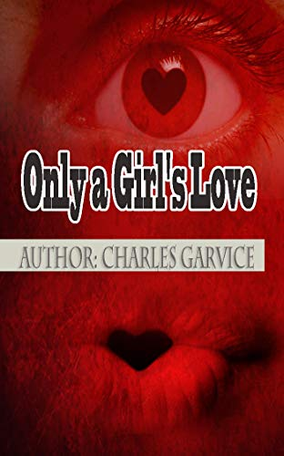 Only a Girl's Love -
