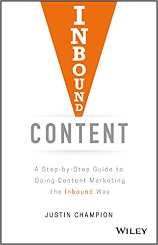 Inbound Content: A Step-by-Step Guide To Doing Content