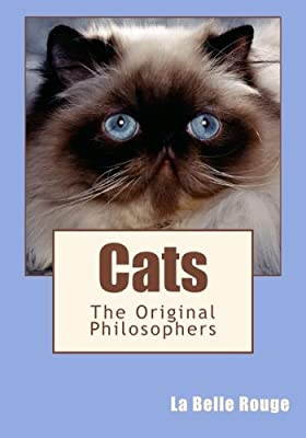 Cats: The Original Philosophers
