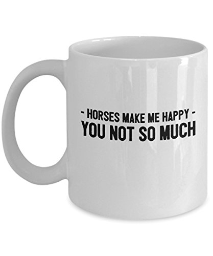 zane-wear-horses-make-me-happy-you-not-so-much-gift-coffee-mug-tea-cup
