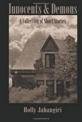 Innocents & Demons: A Collection of Short Stories