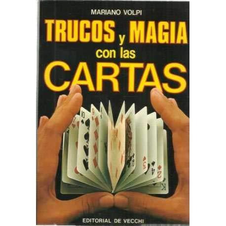 Trucos y magia con las cartas: MARIANO VOLPI: 9788431539559 ...