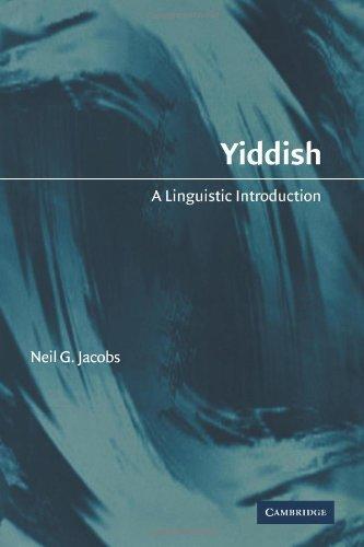 Yiddish: A Linguistic Introduction