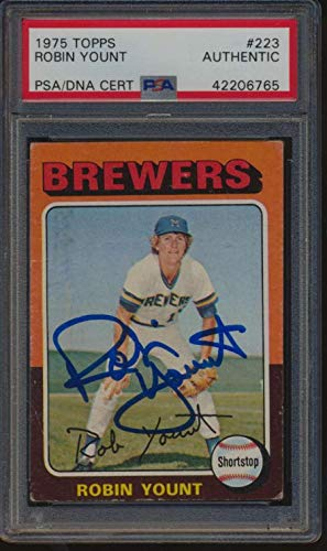 1975 Topps #223 Robin Yount HOF RC Autographed PSA/DNA Authentic 49488 - Baseball Slabbed Autographed ()