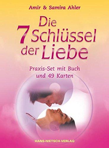 Die 7 Schlüssel der Liebe: Praxis-Set mit Buch und 49 Karten